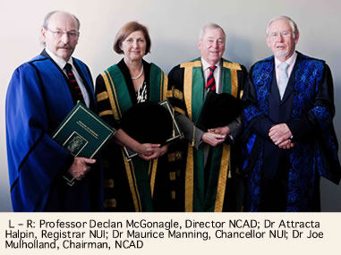 Professor Declan McGonagle, Director NCAD; Dr Attracta Halpin, Registrar NUI; Dr Maurice Manning, Chancellor NUI; Dr Joe Mulholland, Chairman, NCAD.